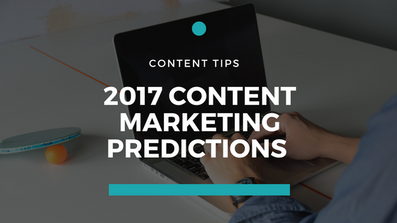 2017 content marketing predictions